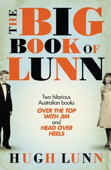 Image for The Big Book of Lunn [contains Over the Top with Jim and Head over Heels]
