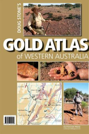 Image for Doug Stone's Gold Atlas of Western Australia *** Temporarily Out of Stock - No Copies Left ***