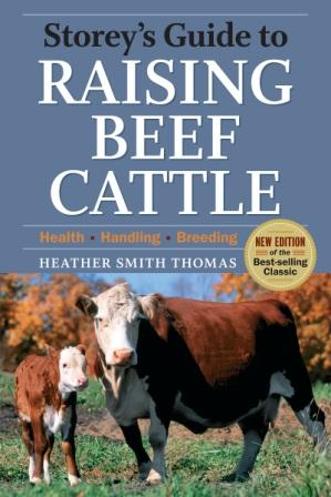 Image for Storey's Guide to Raising Beef Cattle 3rd Edition