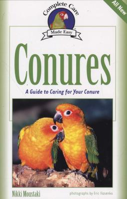Image for Conures: A Guide to Caring for your Conure (Parakeet)