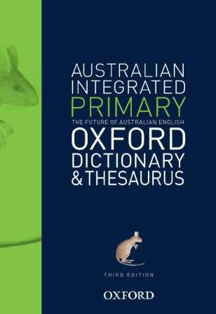 Image for Australian Integrated Primary Oxford Dictionary and Thesaurus [Third Edition]