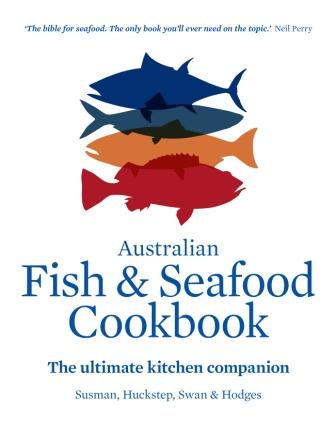 Image for Australian Fish and Seafood Cookbook: The ultimate kitchen companion
