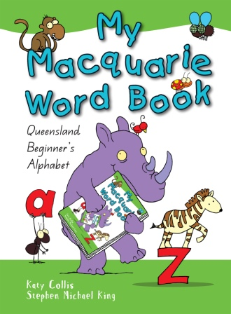 Image for My Macquarie Word Book: Queensland Beginner's Alphabet