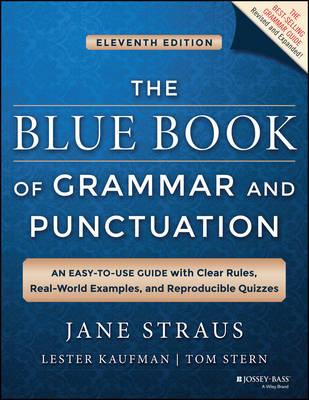 Image for The Blue Book of Grammar and Punctuation 11th Edition An Easy-to-use Guide with Clear Rules, Real-world Examples, and Reproducible Quizzes