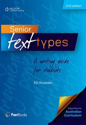 Image for Senior Text Types 2nd Edition A writing guide for students