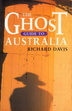 Image for The Ghost Guide to Australia [used book][rare]
