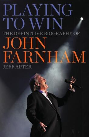 Image for Playing to Win: The Definitive Biography of John Farnham