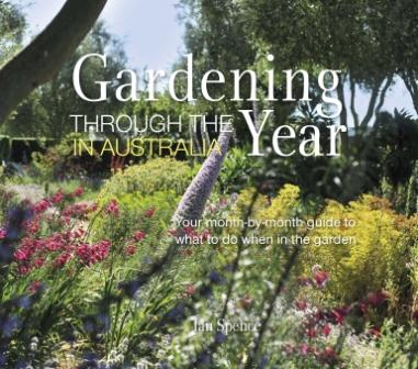 Image for Gardening Through the Year in Australia: Your month-by-month guide to what to do when in the garden