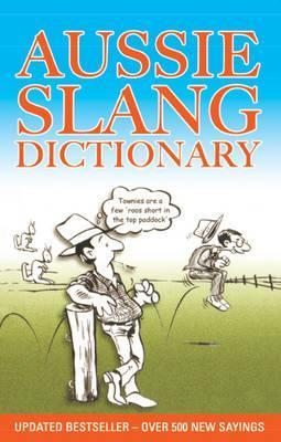 Image for Aussie Slang Dictionary 13th Edition