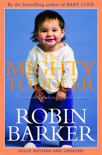 Image for The Mighty Toddler: The Essential Guide to the Toddler Years [used book]