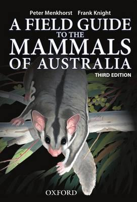 Image for A Field Guide to the Mammals of Australia [Third Edition]