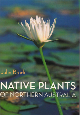 Image for Native Plants of Northern Australia