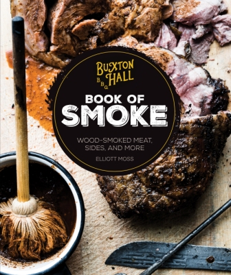 Image for Buxton Hall Barbecue's Book of Smoke: Wood-Smoked Meat, Sides, and More