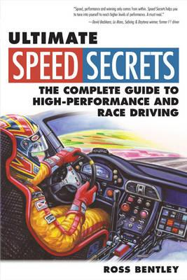 Image for Ultimate Speed Secrets: The Complete Guide to High-Performance and Race Driving