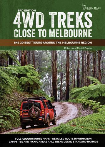 Image for 4WD Treks Close to Melbourne 3rd Edition The 20 Best Tours around the Melbourne Region