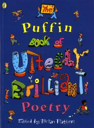 Image for The Puffin Book Of Utterly Brilliant Poetry