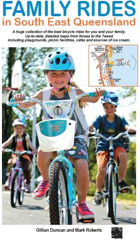 Image for Family Rides in South East Queensland: Best Bicycle Rides for You and Your Family