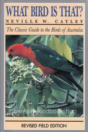 Image for What Bird is That? The Classic Guide to the Birds of Australia: Revised Field 2nd Edition