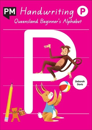 Image for PM Handwriting P : Queensland Beginner's Alphabet - Prep