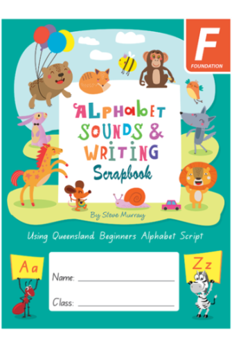 Image for Alphabet Sounds and Writing Scrapbook F Foundation Queensland Beginners Alphabet Script