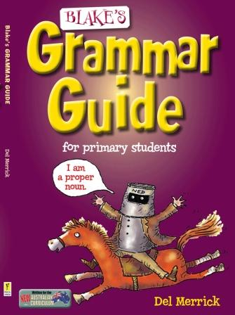 Image for Blake's Grammar Guide for Primary Students