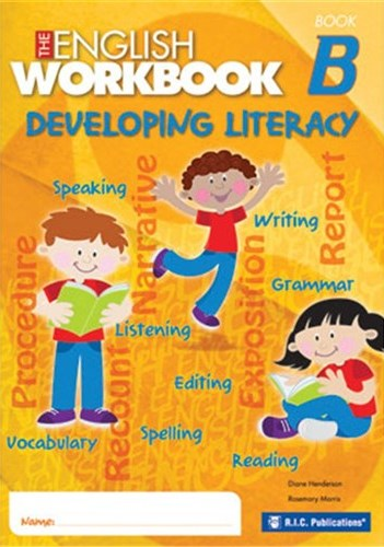Image for The English Workbook B Student Book Developing Literacy RIC-6354