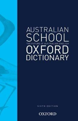 Image for Australian School Oxford Dictionary Sixth Edition