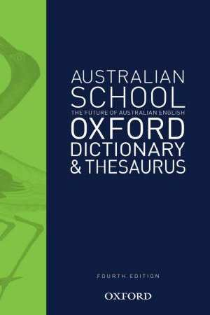 Image for Australian School Oxford Dictionary and Thesaurus Fourth Edition