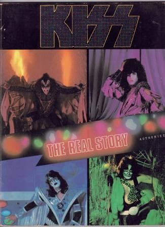 Image for Kiss: The Real Story, Authorized [used book][rare]